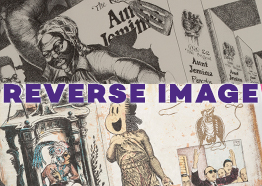 "Promotional image for ""Reverse Image: Prints by Enrique Chagoya and Murry DePillars"""